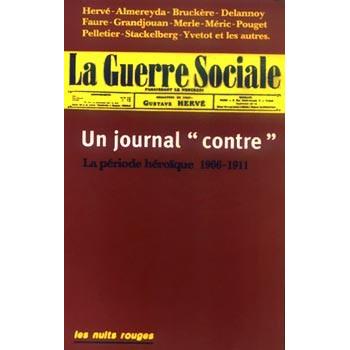 LA GUERRE SOCIALE, UN JOURNAL CONTRE
