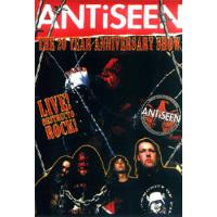 ANTISEEN - THE 20TH ANNIVERSARY SHOW