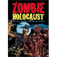 ZOMBIE HOLOCAUST: HOW THE LIVING DEAD