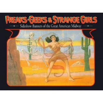 FREAKS GEEKS AND STRANGE GIRLS