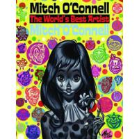 MITCH O' CONNELL: THE WORLD'S BEST ARTIST