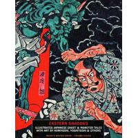 EASTERN SHADOWS: ILLUSTRATED JAPANESE GHOST & MONSTER TALES