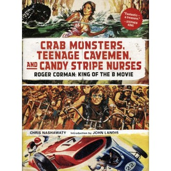 CRAB MONSTERS, TEENAGE CAVEMEN AND CANDY STRIP NURSES