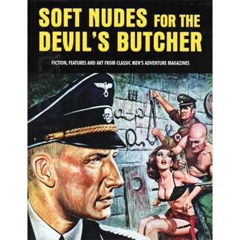 SOFT NUDES FOR THE DEVIL'S BUTCHER