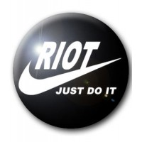 BADGE RIOT JUST DO IT