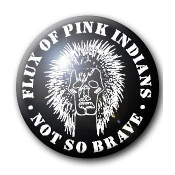 BADGE FLUX OF PINK INDIANS