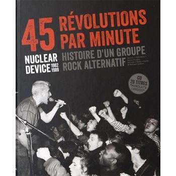 45 RÉVOLUTIONS PAR MINUTE: NUCLEAR DEVICE 1982-1989