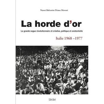 LA HORDE D'OR - ITALIE 1968-1977