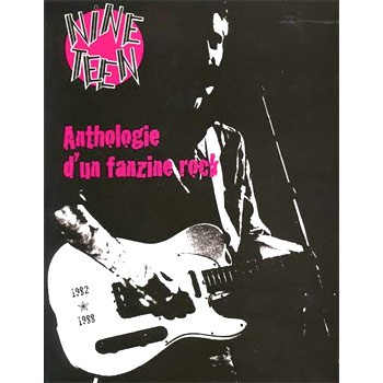 NINETEEN: ANTHOLOGIE D'UN FANZINE ROCK (1982-1988)