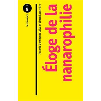 ELOGE DE LA NANAROPHILIE