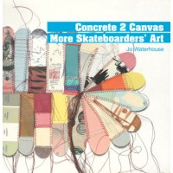 CONCRETE 2 CANVAS - MORE SKATEBOARDERS ART