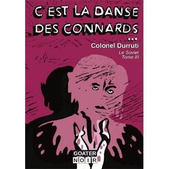 C'EST LA DANSE DES CONNARDS (Le Soviet Tome 3)