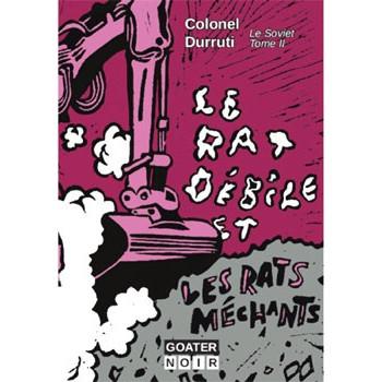 LE RAT DEBILE ET LES RATS MECHANTS (Le SovietTome 2)