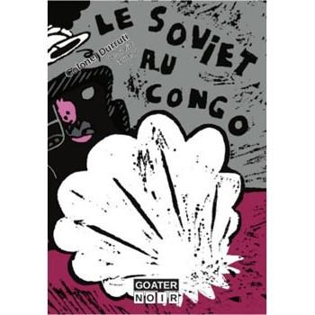 LE SOVIET AU CONGO (Le Soviet Tome 5)