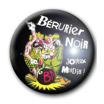 BADGE BERURIER NOIR (JOYEUX MERDIER)