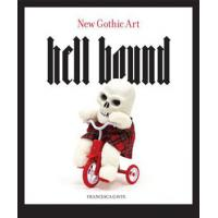 HELL BOUND - NEW GOTHIC ART