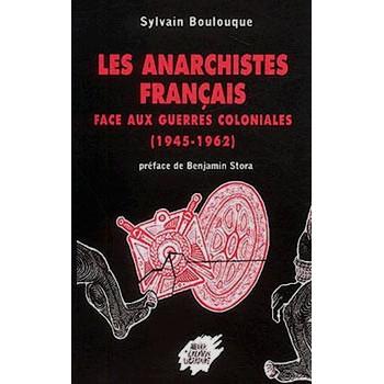 LES ANARCHISTES FRANCAIS FACE AUX GUERRES COLONIALES
