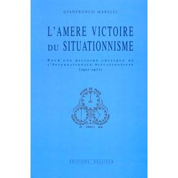 L'AMERE VICTOIRE DU SITUATIONNISME