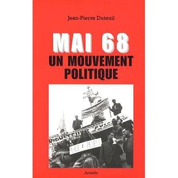MAI 68 UN MOUVEMENT POLITIQUE