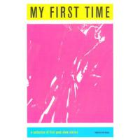 MY FIRST TIME: A COLLECTION OF FIRST PUNK SHOW STORIES