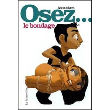 OSEZ LE BONDAGE