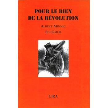 POUR LE BIEN DE LA REVOLUTION