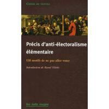 PRECIS D'ANTI-ELECTORALISME ELEMENTAIRE