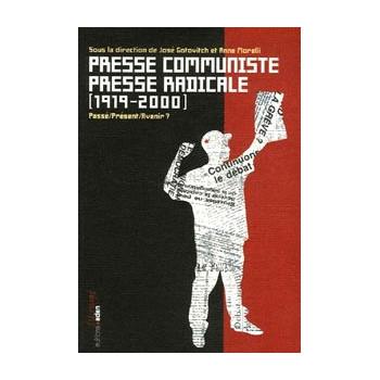 PRESSE COMMUNISTE, PRESSE RADICALE 1919-2000