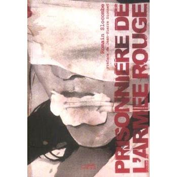 PRISONNIERE DE L'ARMEE ROUGE