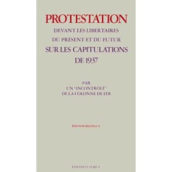 PROTESTATION DEVANT LES LIBERTAIRES DU PRESENT ET DU FUTUR