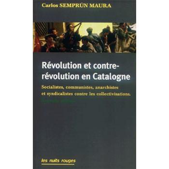 REVOLUTION ET CONTRE-REVOLUTION EN CATALOGNE