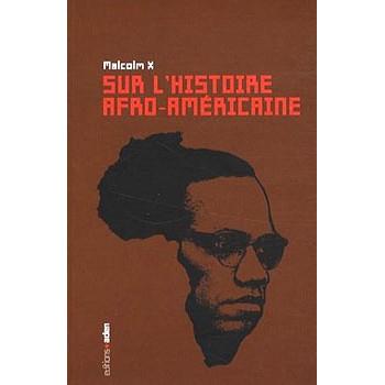 SUR L'HISTOIRE AFRO-AMERICAINE