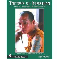 TATTOOS OF INDOCHINA