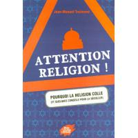 ATTENTION RELIGION !