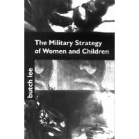 THE MILITARY STRATEGY FOR WOMEN AND CHILDREN