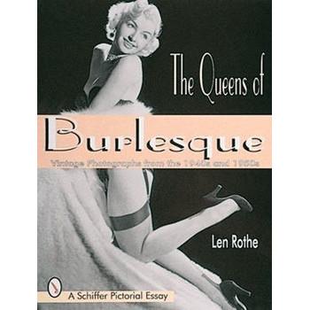 THE QUEENS OF BURLESQUE