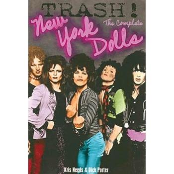 TRASH ! THE COMPLETE NEW YORK DOLLS