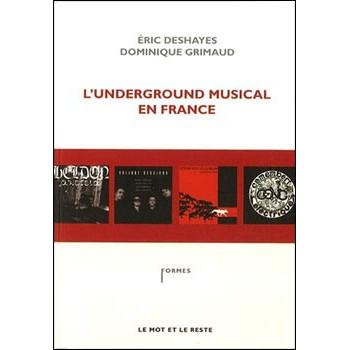 L'UNDERGROUND MUSICAL EN FRANCE
