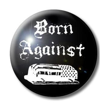 BADGE BORN AGAINST