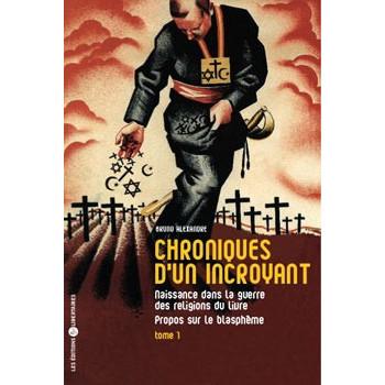 CHRONIQUES D'UN INCROYANT