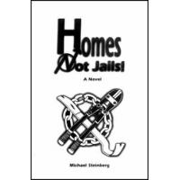 HOMES NOT JAILS