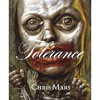 TOLERANCE: THEART OF CHRIS MARS