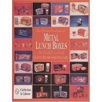 ILLUSTRATED ENCYCLOPEDIA OF METAL LUNCHBOXES
