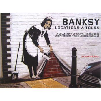 BANKSY: LOCATIONS & TOURS