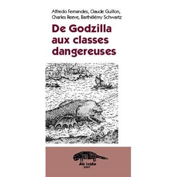 DE GODZILLA AUX CLASSES DANGEREUSES
