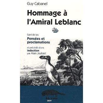 HOMMAGE A L'AMIRAL LEBLANC