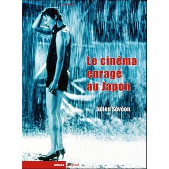 LE CINEMA ENRAGE AU JAPON