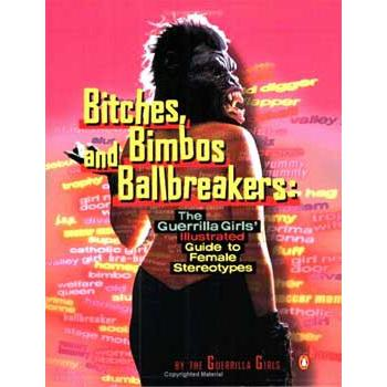 BITCHES, BIMBOS AND BALLBREAKERS