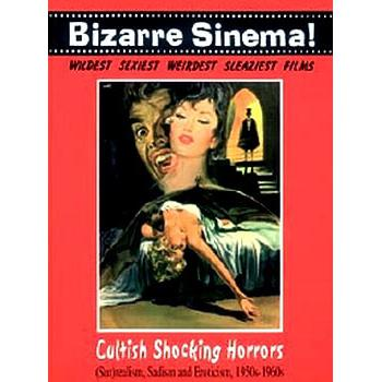 BIZARRE SINEMA!: CULTISH SHOCKING HORRORS