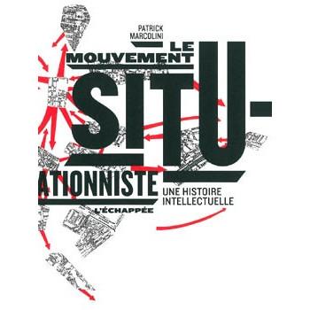 LE MOUVEMENT SITUATIONNISTE